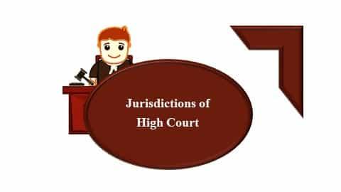 उच्च न्यायालय के क्षेत्राधिकार एवं शक्तियां